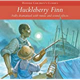 Huckleberry Finn (Children's Audio Classics)