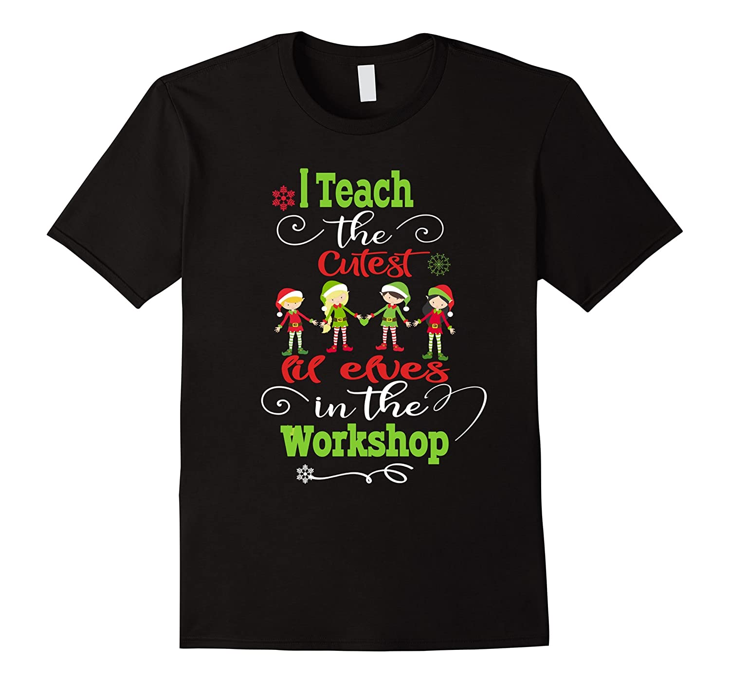 Christmas Teachers TShirt- Cutest Elves In The Workshop-ANZ