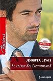 Le trésor des Drummond : Saga inédite : 3 romans (Passions)