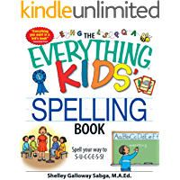 The Everything Kids' Spelling Book: Spell your way to S-U-C-C-E-S-S! (Everything® Kids)
