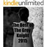 The best of The Grey Knight 2015