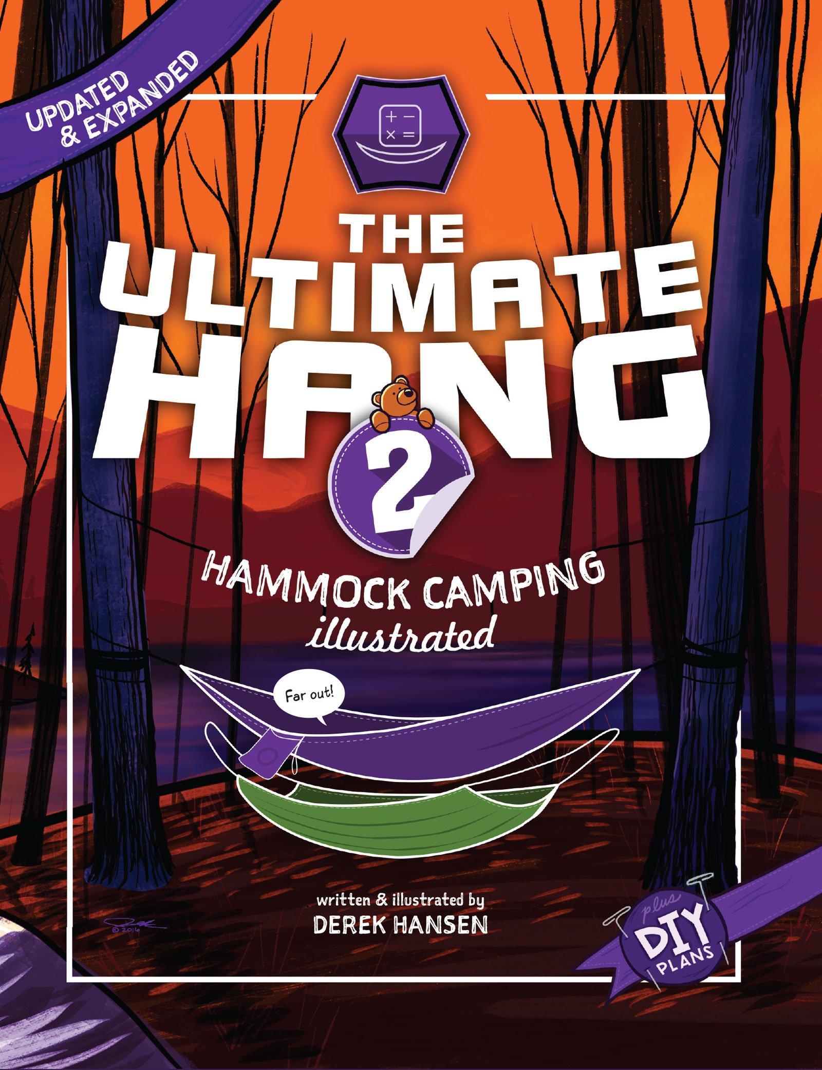 The Ultimate Hang  Hammock Camping Illustrated  English Edition