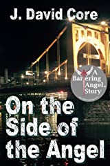 On the Side of the Angel: A Bartering Angel Story Kindle Edition