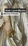 Meurtres à Versailles (Labyrinthes t. 197)