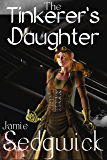 The Tinkerer's Daughter (English Edition)