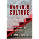 Own Your Culture: How to Define, Embed and Manage your Company Culture