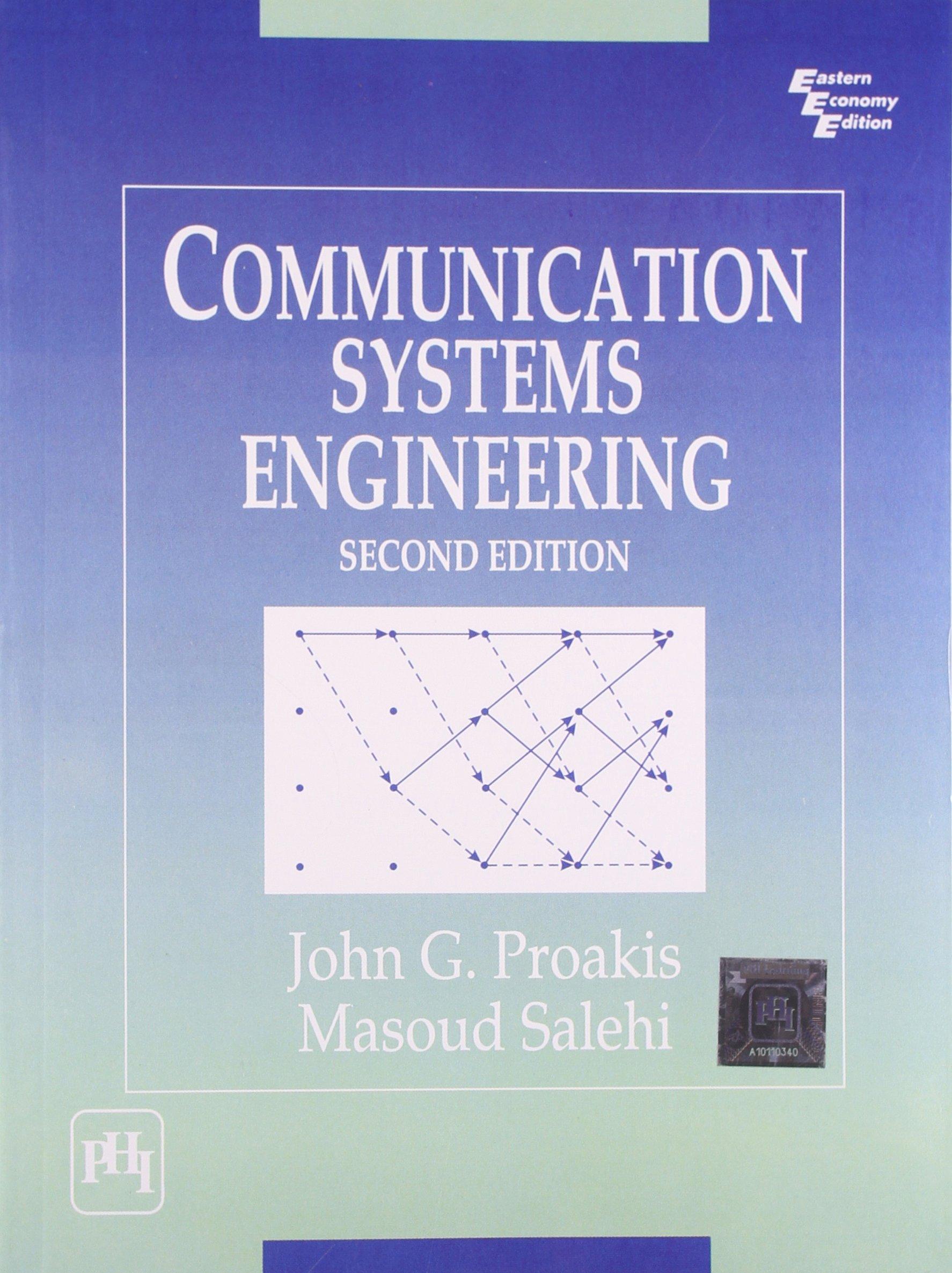 Communication systems engineering: masoud salehi john g. Proakis.
