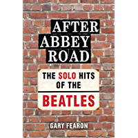After Abbey Road: The Solo Hits of The Beatles book cover
