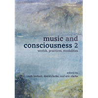 Music and Consciousness 2: Worlds, Practices, Modalities book cover