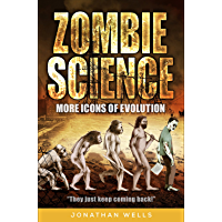 Zombie Science: More Icons of Evolution (English Edition)