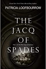 The Jacq of Spades: A Future Noir Novel (Red Dog Conspiracy Book 1) Kindle Edition