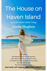 The House on Haven Island (The Haven Island Trilogy Book 1) Kindle Edition