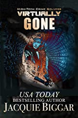 Virtually Gone: A Mended Souls Novel (High-Tech Crime Solvers Book 6) Kindle Edition