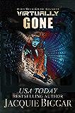 Virtually Gone: A Mended Souls Novel (High-Tech Crime Solvers Book 6)