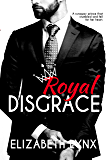 Royal Disgrace (Cake Love Book 5)
