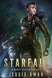 Starfall: A Durga System Novella (Durga System Series)