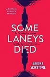 Some Laneys Died: A Skipping Sideways Thriller