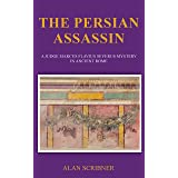 The Persian Assassin: A Judge Marcus Flavius Severus Mystery in Ancient Rome