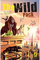The Wild Pack: Book 1 Kindle Edition