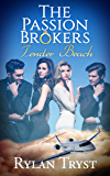 Tender Beach: The Passion Brokers: Book Two