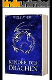 Die Kinder des Drachen: Fantasy Bestseller 2017 (Die Paranaea Saga)