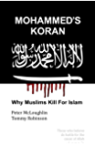 Mohammed's Koran: Why Muslims Kill For Islam