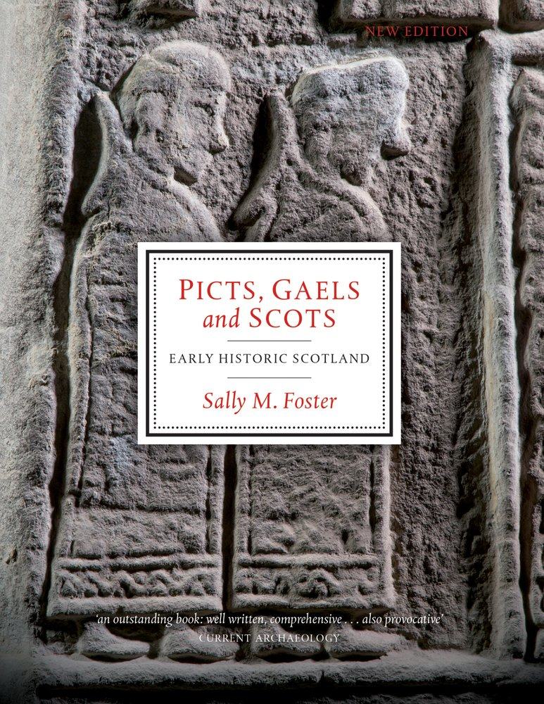 Sally Foster Gift Wrap Part - 36: Picts, Gaels And Scots: Early Historic Scotland: Amazon.co.uk: Sally M.  Foster: 9781780271910: Books
