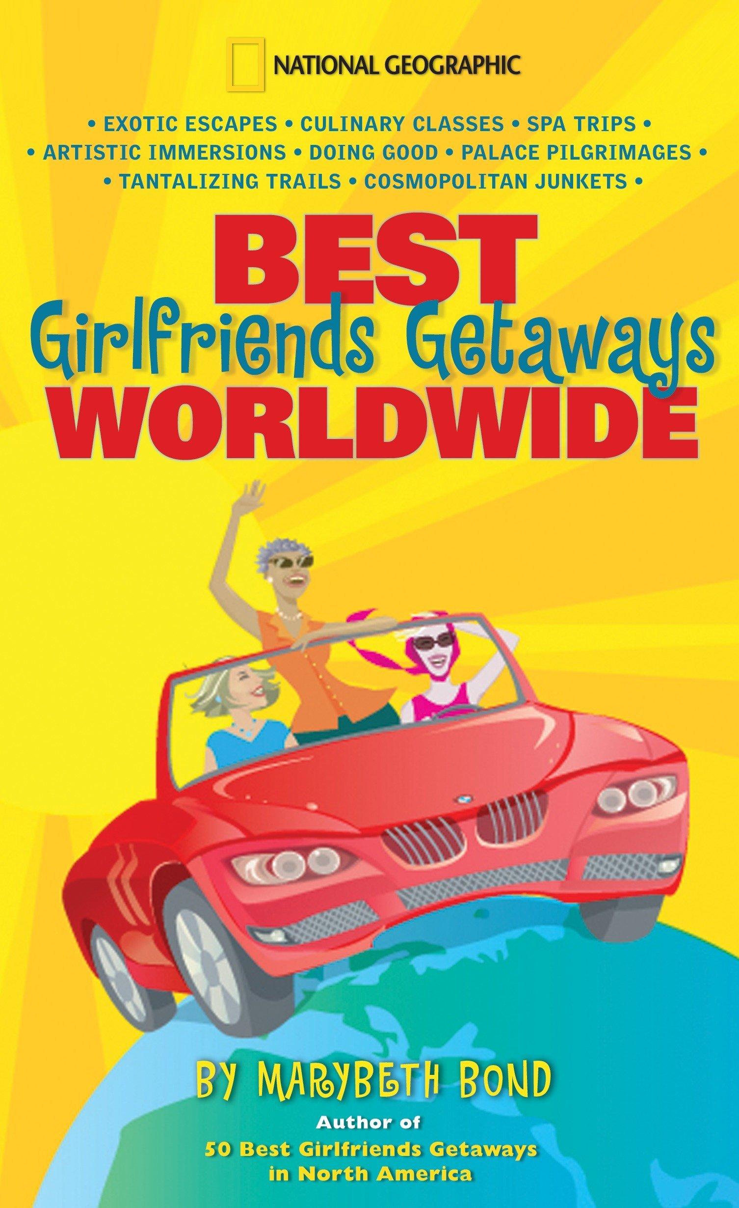 Best Girlfriends Getaways Worldwide pdf