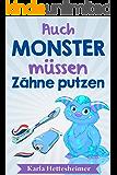 Auch Monster müssen Zähne putzen