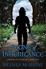 Stone of Inheritance (Company of Strangers Book 2) Kindle Edition