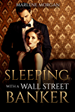Sleeping With A Wall Street Banker