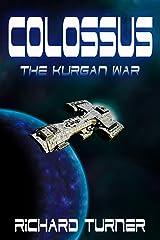 Colossus (The Kurgan War Book 2)