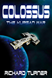 Colossus (The Kurgan War Book 2)