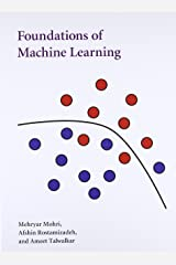 Foundations of Machine Learning (Adaptive Computation and Machine Learning series) Hardcover