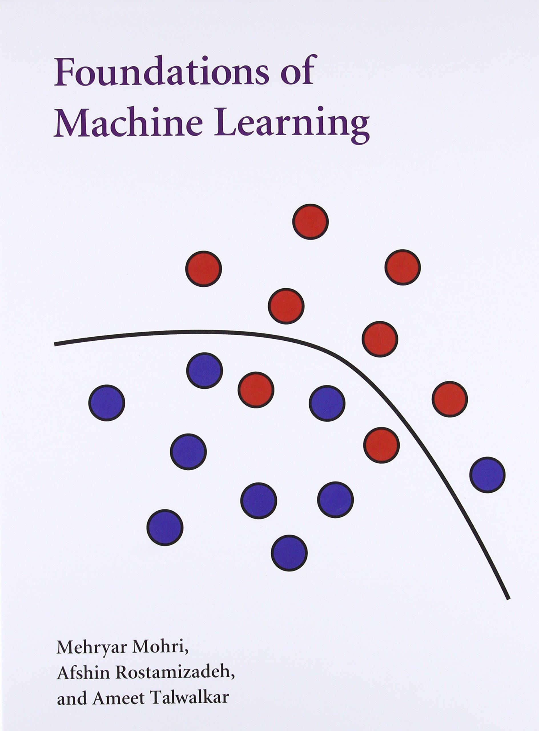 Foundations of Machine Learning Adaptive Computation and Machine ...