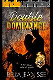 Double Dominance: A Dark Wings erotic MC novella