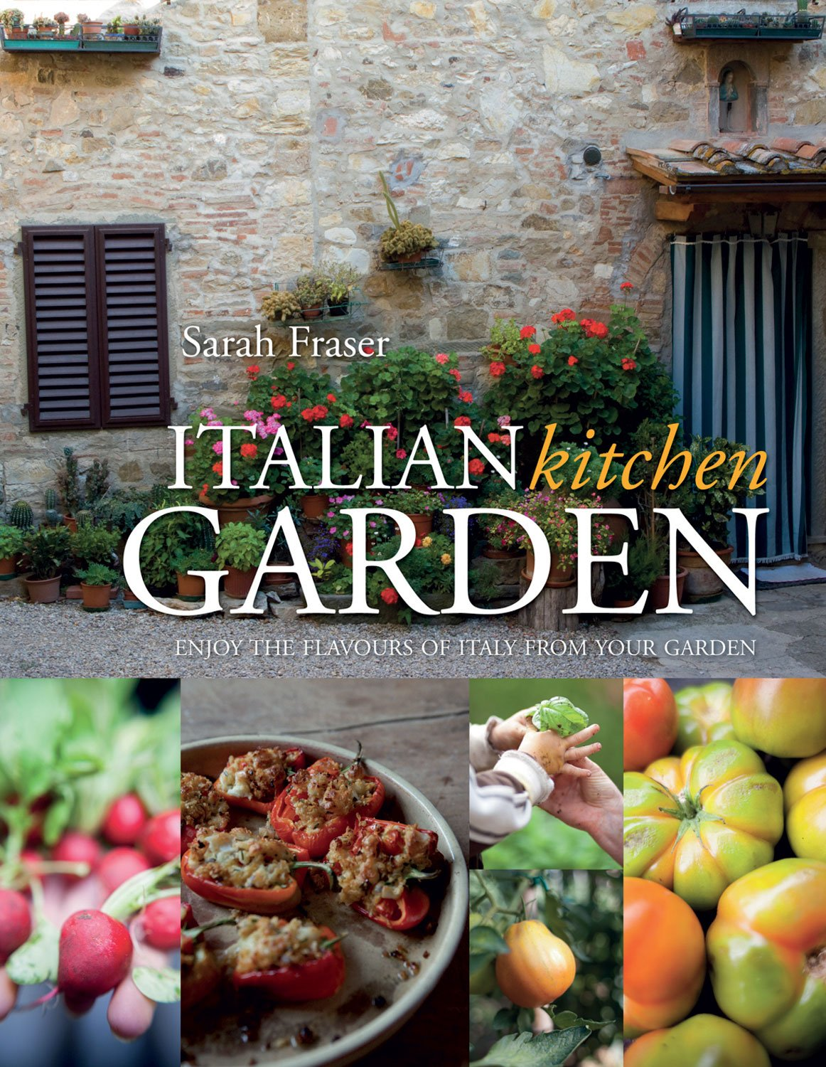 Kitchen Garden Foods Italian Kitchen Garden Enjoy The Flavours Of Italy From Your