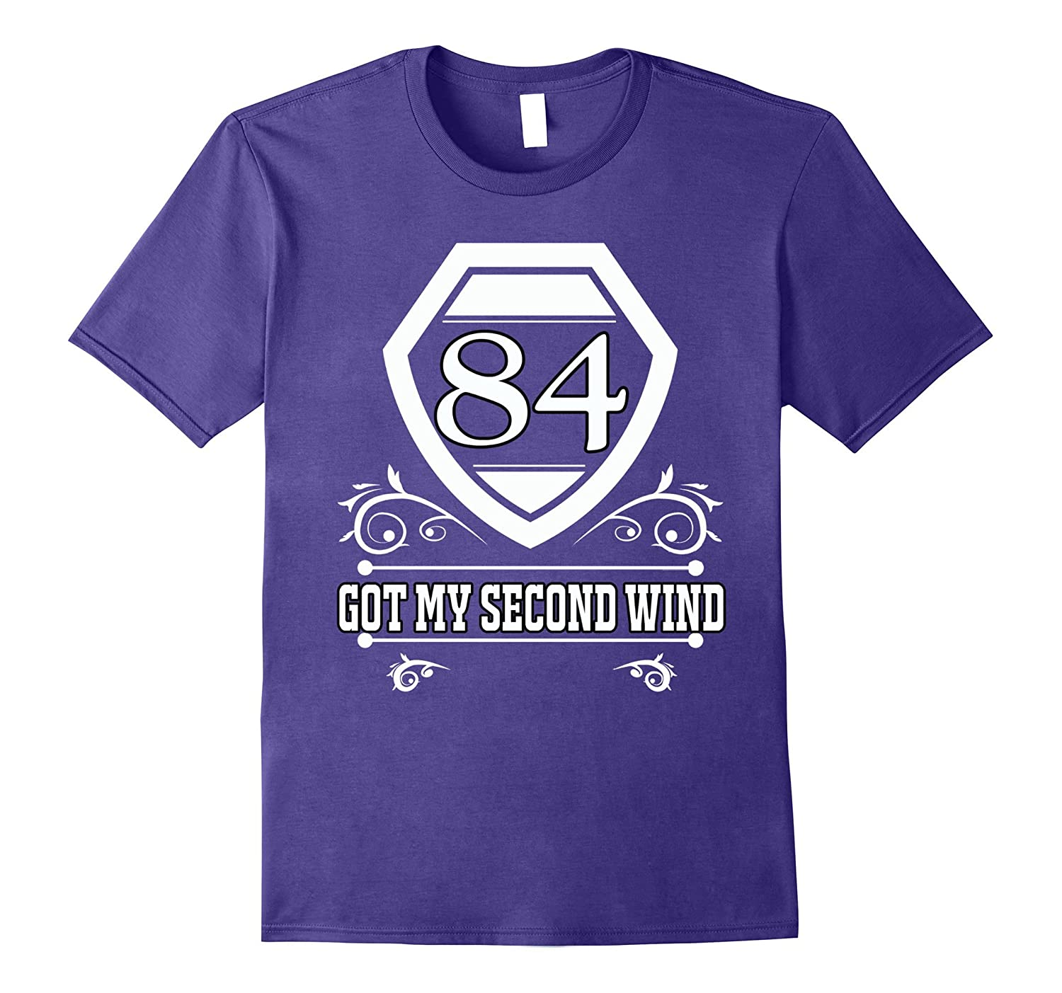 84th Birthday Tee - New Got My Second Wind at 84 Shirt-PL