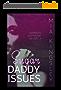 Sugar Daddy Issues (German Edition)