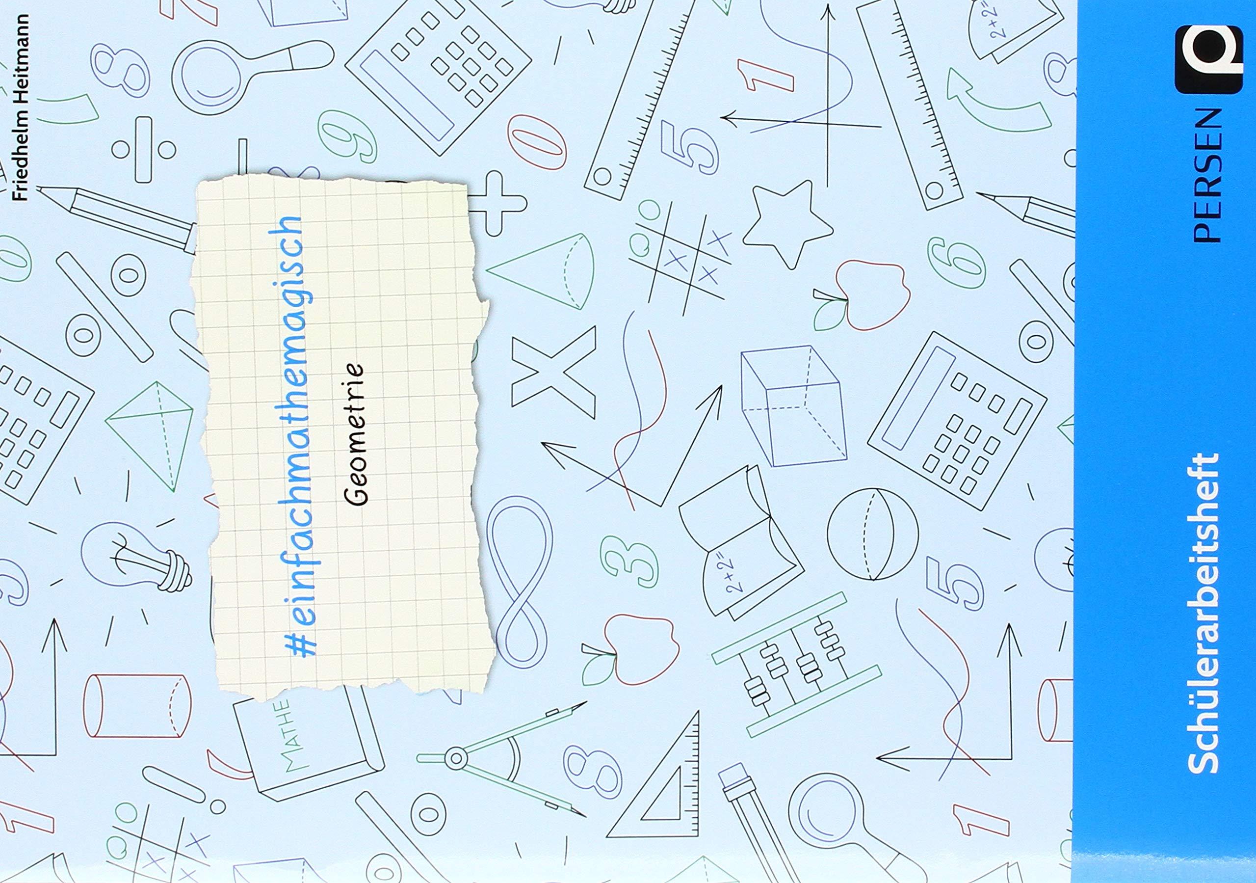 einfachmathemagisch - Geometrie: Schülerarbeitsheft 5. bis 8. Klasse ...