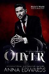 Oliver: Blaire's World A Dark Romance Kindle Edition