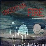 Uncertain Fire