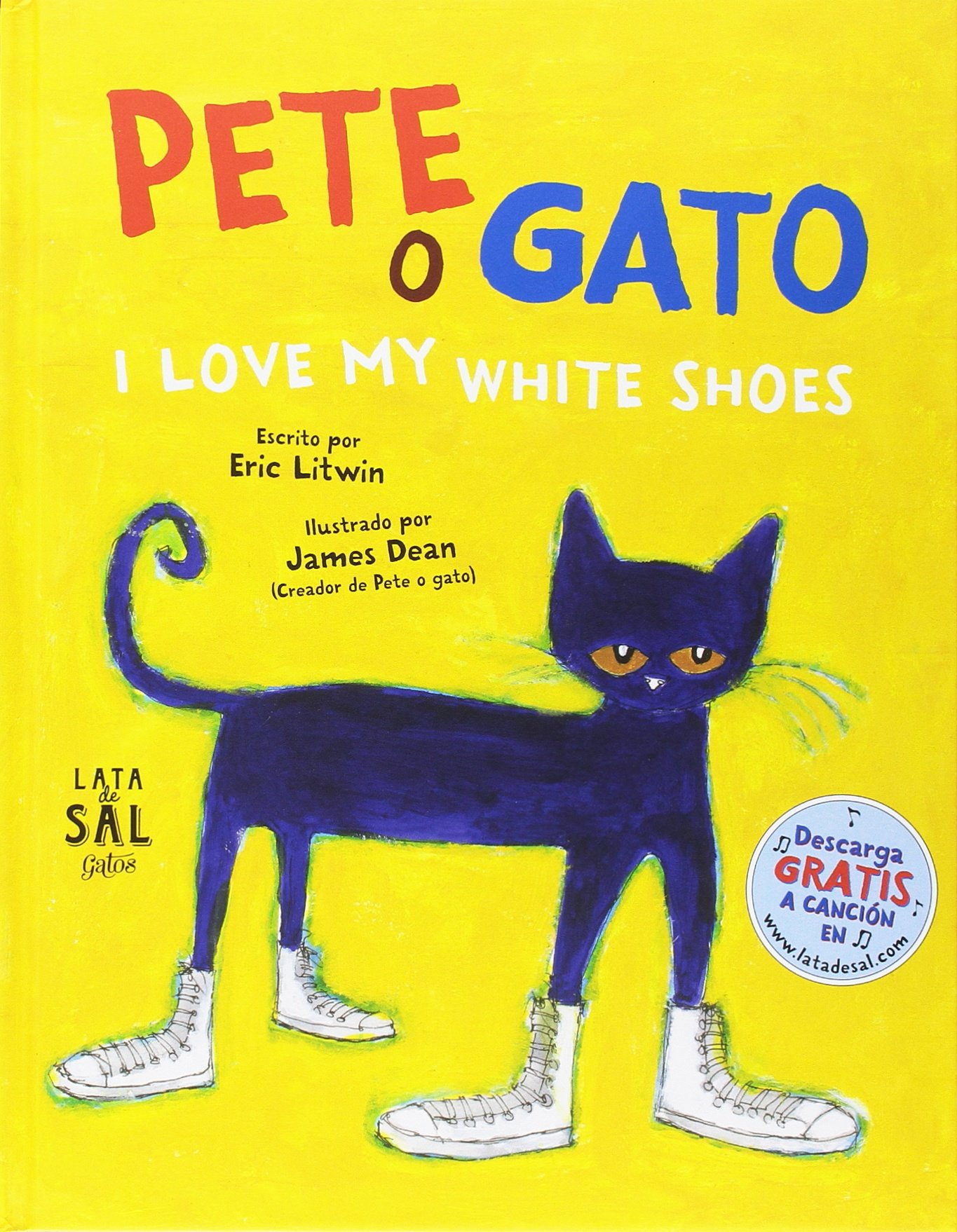 Pete, o gato: I love my white shoes (Spanish) Hardcover