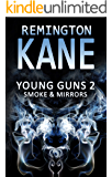 Young Guns 2: Smoke & Mirrors
