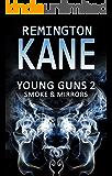 Young Guns 2: Smoke & Mirrors