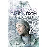 The Boy Who Came In From the Cold (The Boy Who Came in from the Cold Series Book 1)