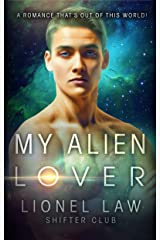 My Alien Lover: An Interracial Paranormal Romance Story Kindle Edition
