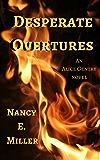 Desperate Overtures: An Alice Gentry Novel