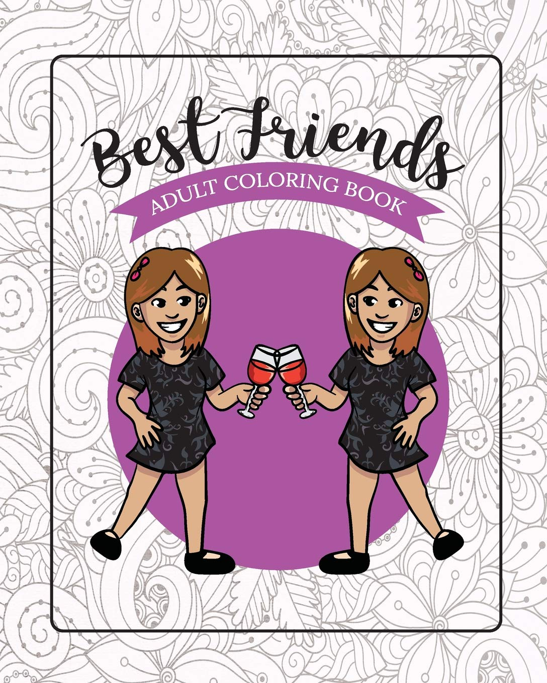 Amazoncom Best Friends Adult Coloring Book Funny Best
