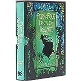 Fairy & Folk Tales of Ireland: Slip-cased Edition (Arcturus Slipcased Classics, 11)